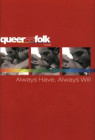 Always Have, Always Will (Queer as Folk)
