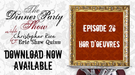Ep. 26  (The Hor dOeuvres)Youre The Guest feat. the Party People!