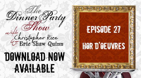 Ep. 27  (The Hor d'Oeuvres)You're The Guest feat. the Party People!
