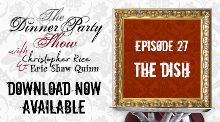 Ep. 27 (The Dish) You're The Guest feat. the Party People