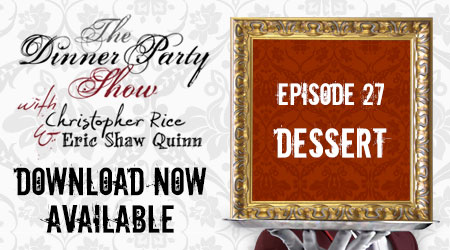 Ep. 27 (Dessert) You're The Guest feat. the Party People