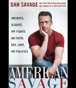 American Savage: Insights, Slights, and <br />Fights on Faith, Sex, Love, and Politics