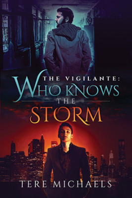 Christopher's Favorites ☞ Who Knows the Storm (The Vigilante Book 1)