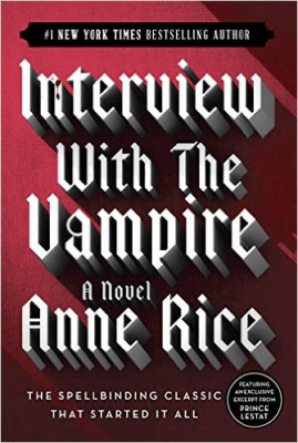 Guest Favorites: Bryan Fuller ☞ INTERVIEW WITH THE VAMPIRE by Anne Rice