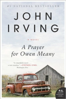 Guest Favorites: Bryan Fuller ☞ A PRAYER FOR OWEN MEANY by John Irving
