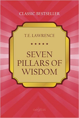 Guest Favorites: Patricia Nell Warren ☞ SEVEN PILLARS OF WISDOM by T.E. Lawrence