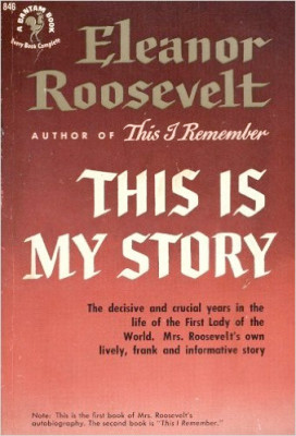 Guest Favorites: Patricia Nell Warren ☞ THIS IS MY STORY by Eleanor Roosevelt