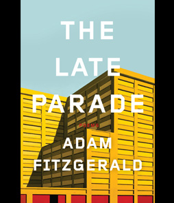 The Late Parade – Poems by Adam Fitzgerald